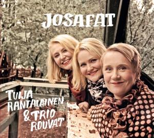 Tuija Rantalainen & Trio Rouvat - Josafat (2013)